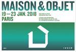 Maison & Objet Janvier 2018  - Parc des Expositions de Villepinte